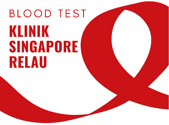 KLINIK SINGAPORE RELAU - BLOOD TEST PACKAGE ASPG1