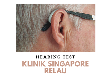 KLINIK SINGAPORE RELAU - AUDIOMETRY